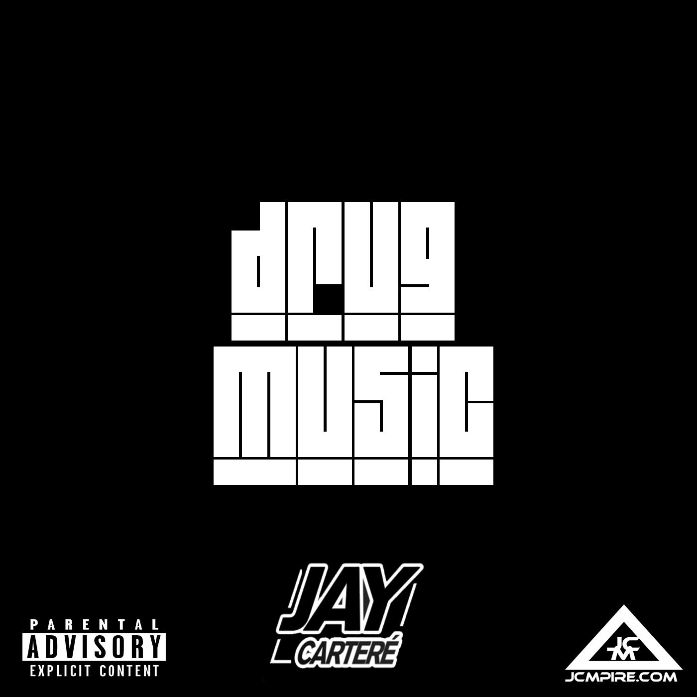 Drug Music is the new rap single from Jay Carteré. Download it here.