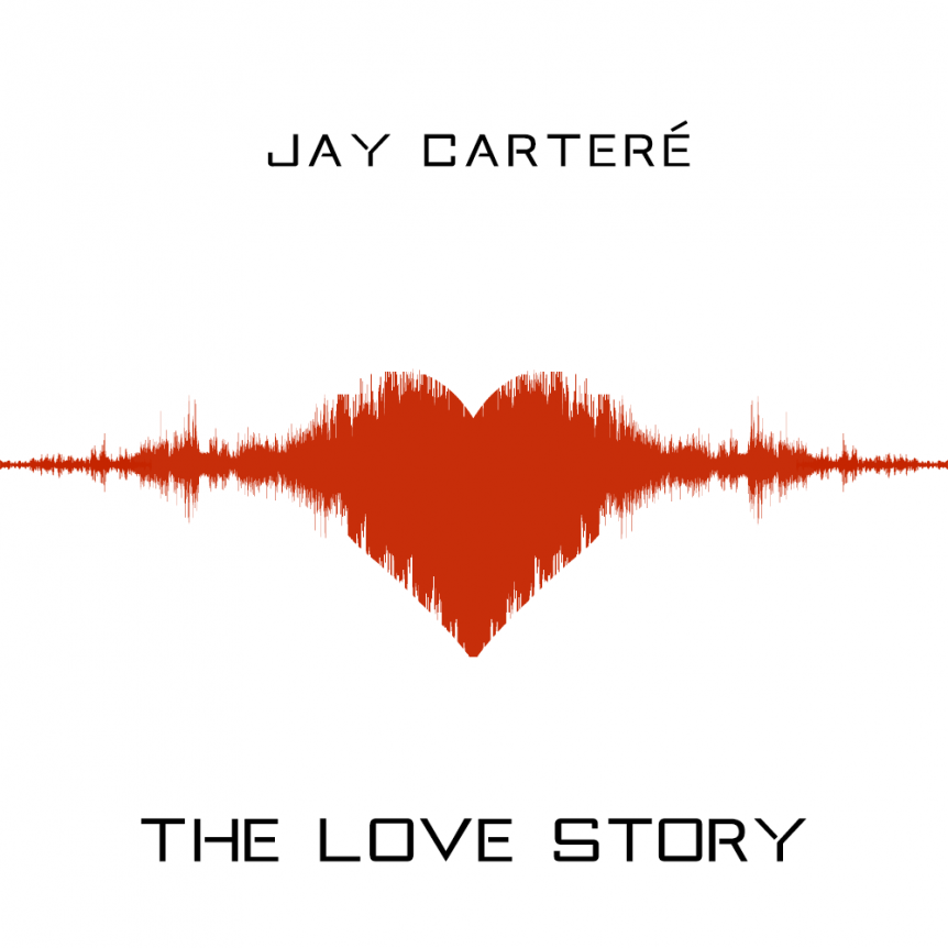 Jay Carteré | Jay Cartere | the love story