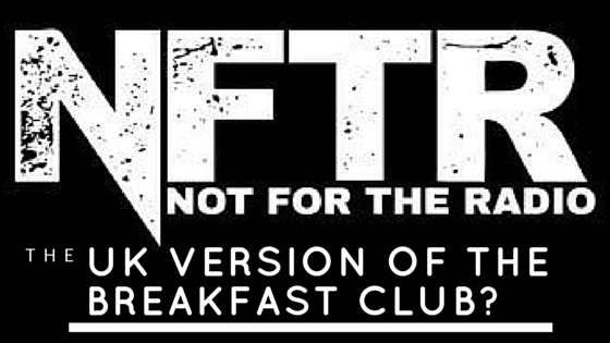 Jay Carteré | Jay Cartere |Not For The Radio: The UK Version Of The Breakfast Club?