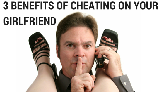 Jay Carteré | Jay Cartere | Why Do Men Cheat? - 3 Benefits Of Cheating On Your Girlfriend