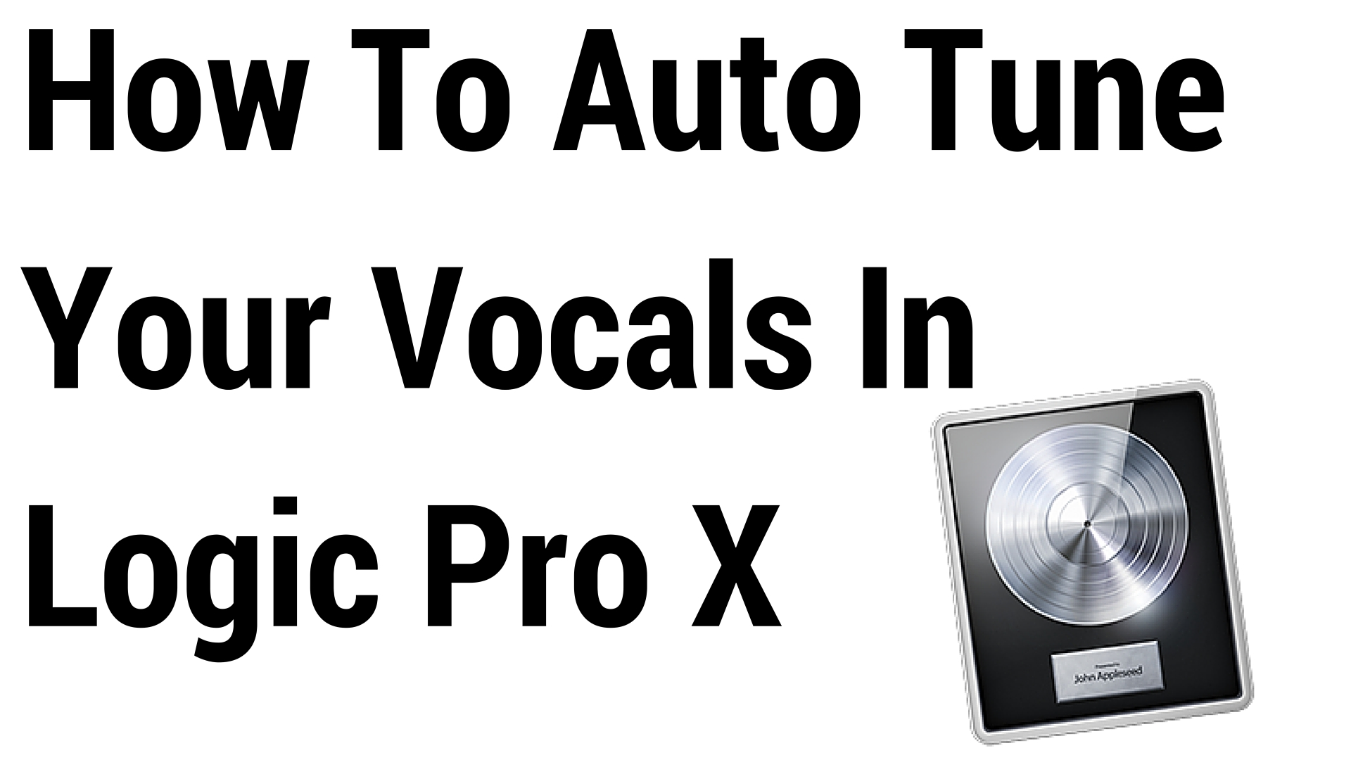 How To Auto Tune Your Vocals In Logic Pro X (For Free) | Jay