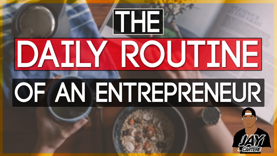 My daily routine - being an entrepreneur | entrepreneurship