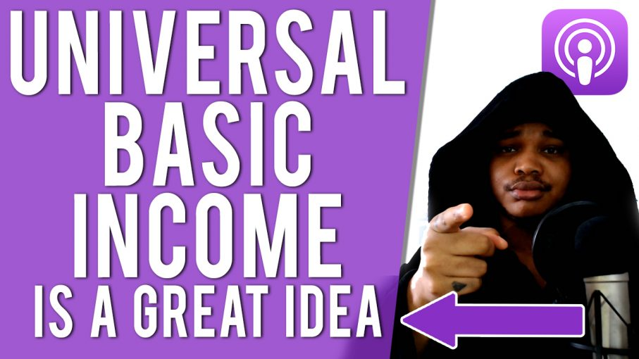 EP 17: WHY UNIVERSAL BASE INCOME IS A GREAT IDEA - The Jay Cartere Show Podcast